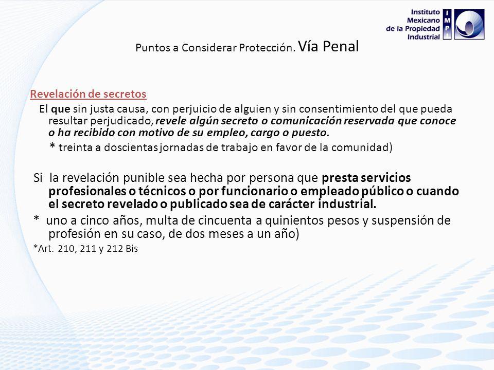 Puntos a considerar Protección P.I. Artículo 18. Como información confidencial se considerará: I. La entregada con tal carácter por los particulares a