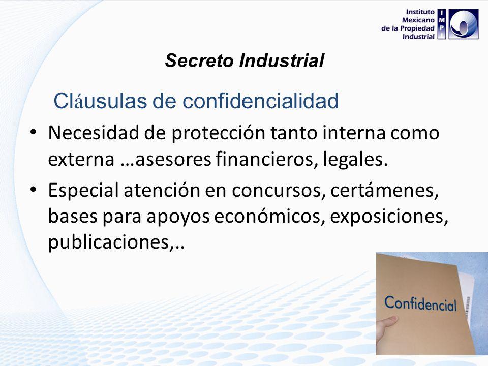 Cl á usulas de confidencialidad Necesidad de protección tanto interna como externa (empleados, asesores, consultores, negociadores, proveedores, franq