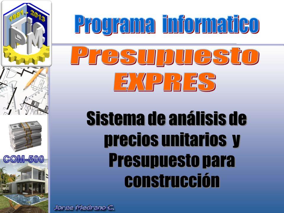 Sistema de análisis de precios unitarios y Presupuesto para construcción