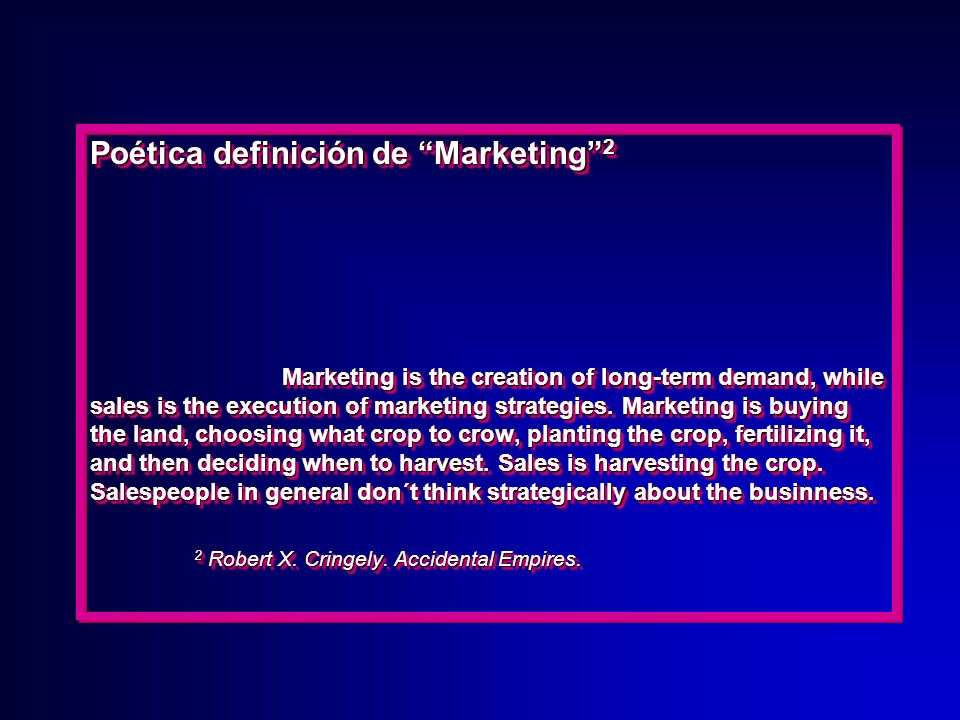 Moderna definición de Marketing 1 There will always, one can assume, be a need for some selling. But the aim of marketing is to take selling superfluo