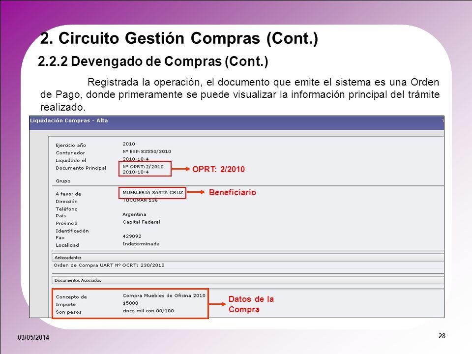 03/05/2014 28 Registrada la operación, el documento que emite el sistema es una Orden de Pago, donde primeramente se puede visualizar la información p