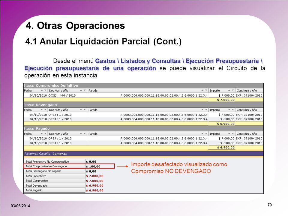 03/05/2014 70 Gastos \ Listados y Consultas \ Ejecución Presupuestaria \ Desde el menú Gastos \ Listados y Consultas \ Ejecución Presupuestaria \ Ejec