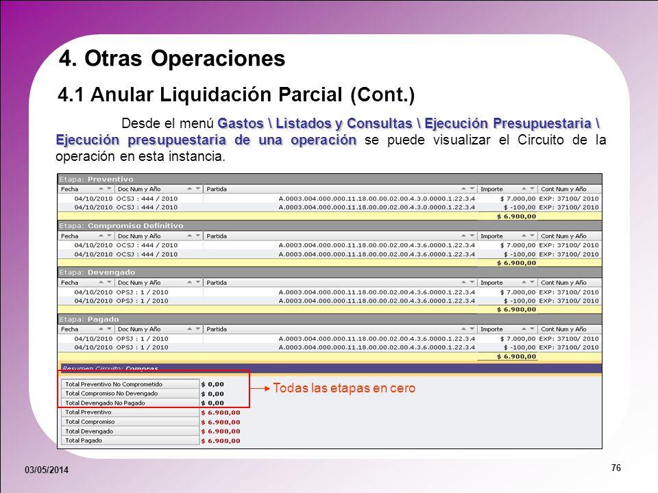 03/05/2014 76 Gastos \ Listados y Consultas \ Ejecución Presupuestaria \ Desde el menú Gastos \ Listados y Consultas \ Ejecución Presupuestaria \ Ejec