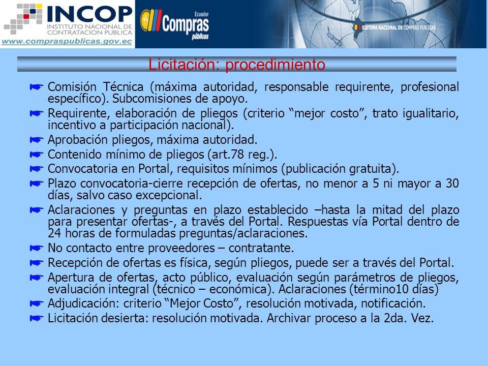 Licitación: procedimiento Comisión Técnica (máxima autoridad, responsable requirente, profesional específico). Subcomisiones de apoyo. Requirente, ela