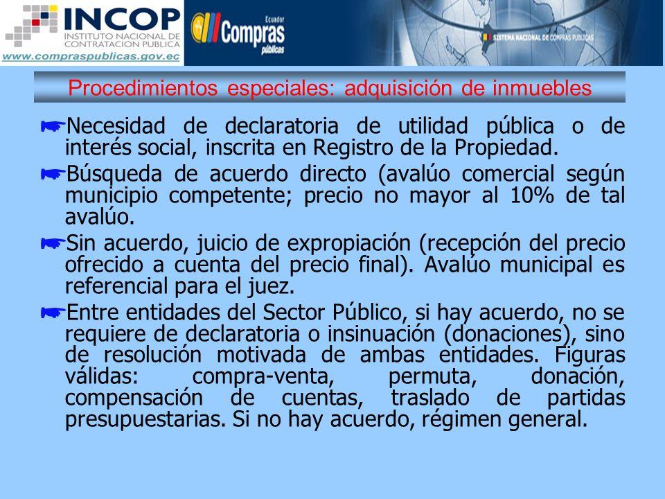 Procedimientos especiales: adquisición de inmuebles Necesidad de declaratoria de utilidad pública o de interés social, inscrita en Registro de la Prop