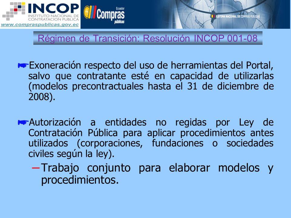 Régimen de Transición: Resolución INCOP 001-08 Exoneración respecto del uso de herramientas del Portal, salvo que contratante esté en capacidad de uti