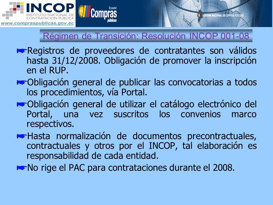 Régimen de Transición: Resolución INCOP 001-08 Registros de proveedores de contratantes son válidos hasta 31/12/2008. Obligación de promover la inscri