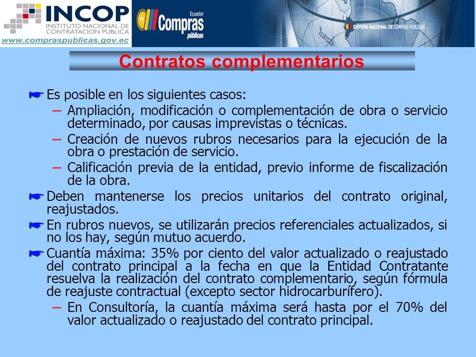 Contratos complementarios Es posible en los siguientes casos: – Ampliación, modificación o complementación de obra o servicio determinado, por causas