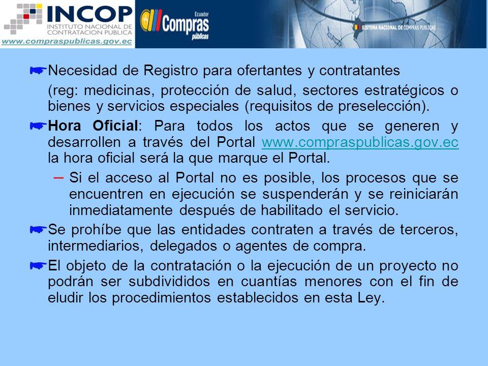 Necesidad de Registro para ofertantes y contratantes (reg: medicinas, protección de salud, sectores estratégicos o bienes y servicios especiales (requ