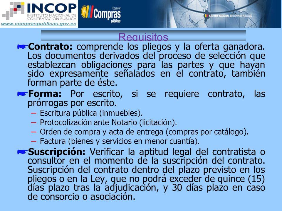 Requisitos Contrato: comprende los pliegos y la oferta ganadora. Los documentos derivados del proceso de selección que establezcan obligaciones para l