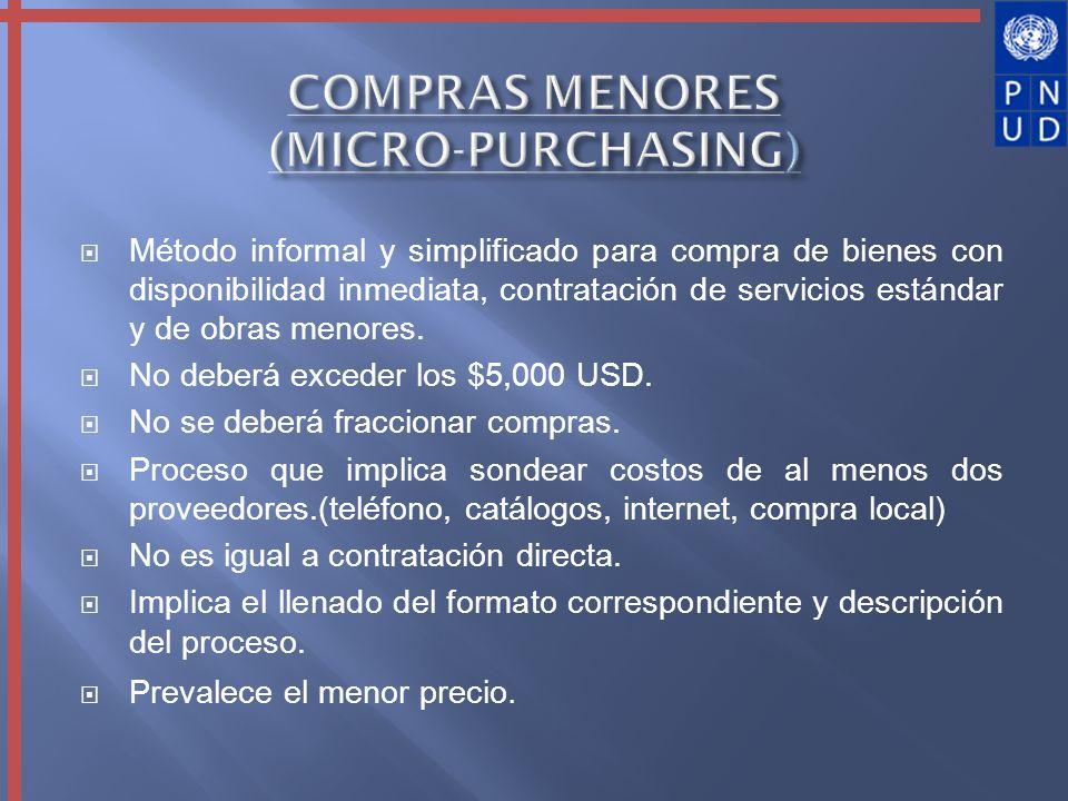 Método informal y simplificado para compra de bienes con disponibilidad inmediata, contratación de servicios estándar y de obras menores. No deberá ex