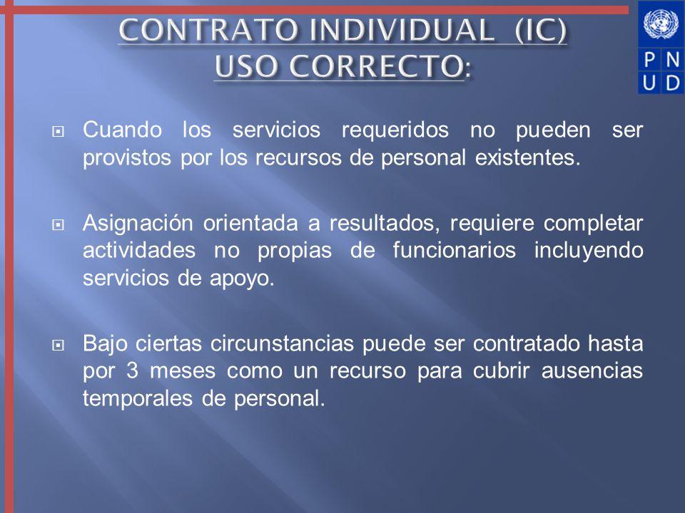 Cuando los servicios requeridos no pueden ser provistos por los recursos de personal existentes. Asignación orientada a resultados, requiere completar