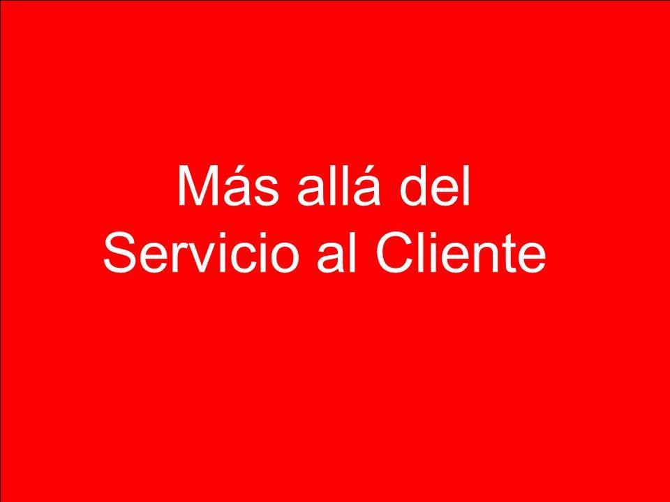 Más allá del Servicio al Cliente