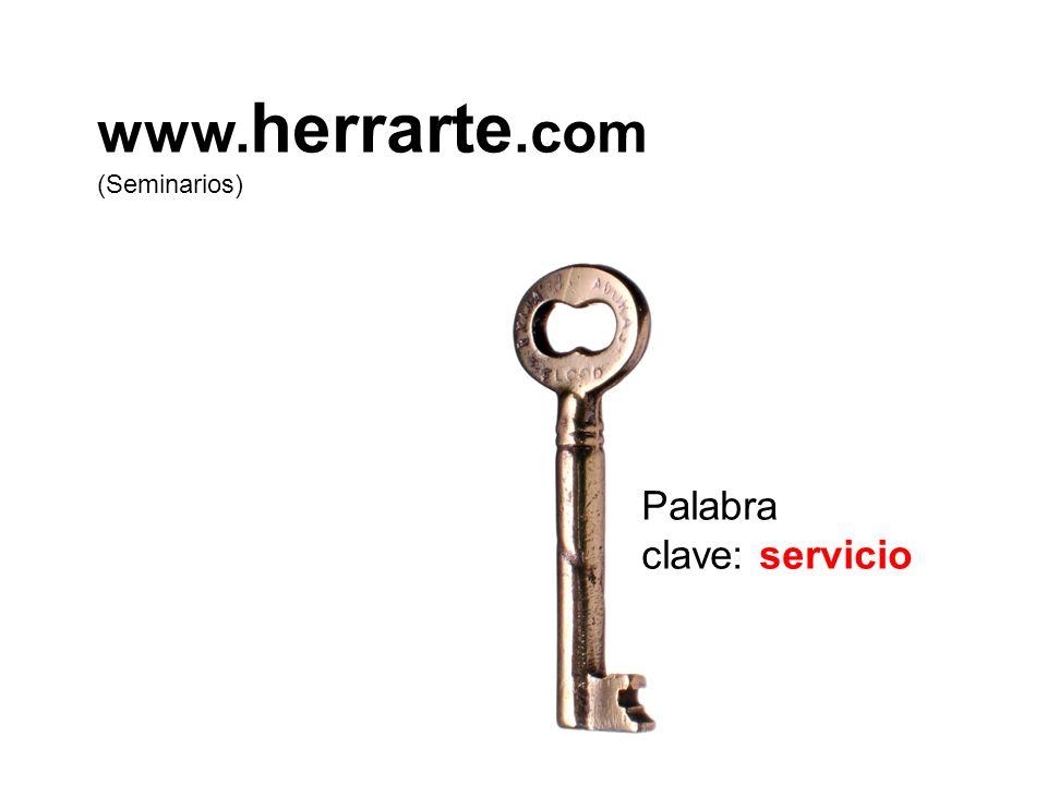 Palabra clave: servicio www. herrarte.com (Seminarios)