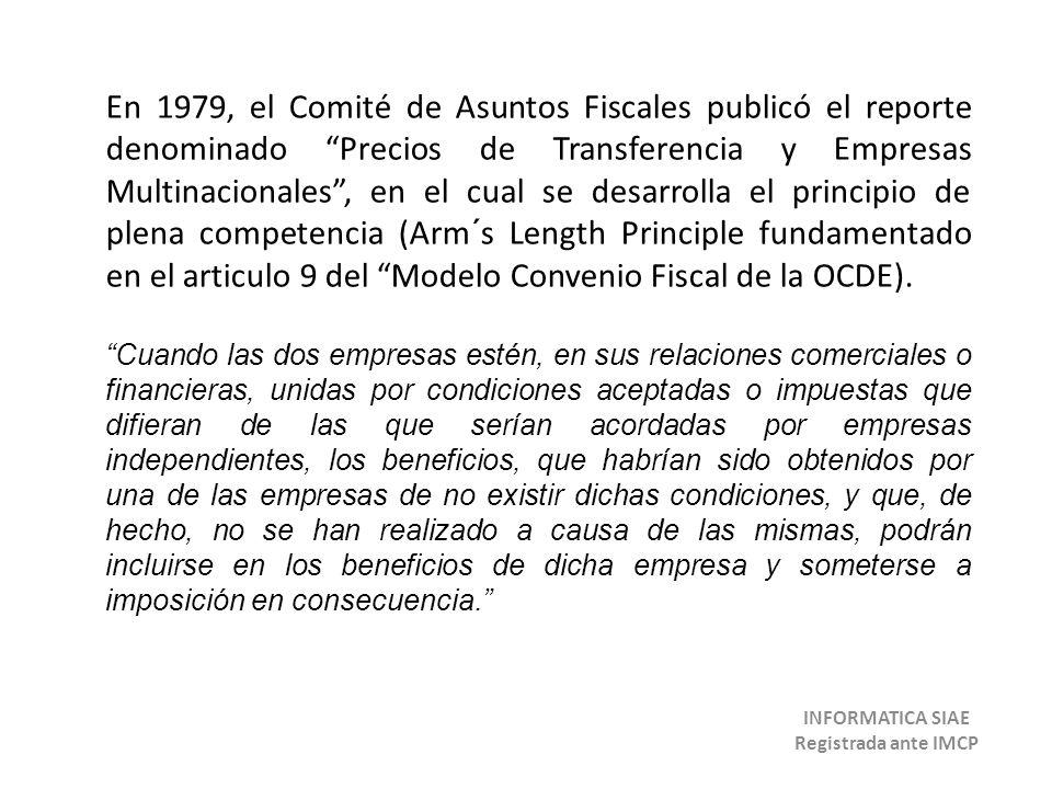 En 1979, el Comité de Asuntos Fiscales publicó el reporte denominado Precios de Transferencia y Empresas Multinacionales, en el cual se desarrolla el