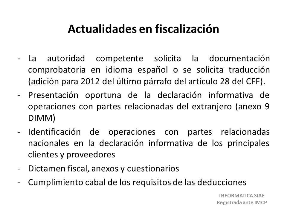 Actualidades en fiscalización -La autoridad competente solicita la documentación comprobatoria en idioma español o se solicita traducción (adición par
