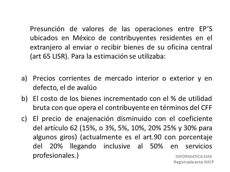 Presunción de valores de las operaciones entre EPS ubicados en México de contribuyentes residentes en el extranjero al enviar o recibir bienes de su o