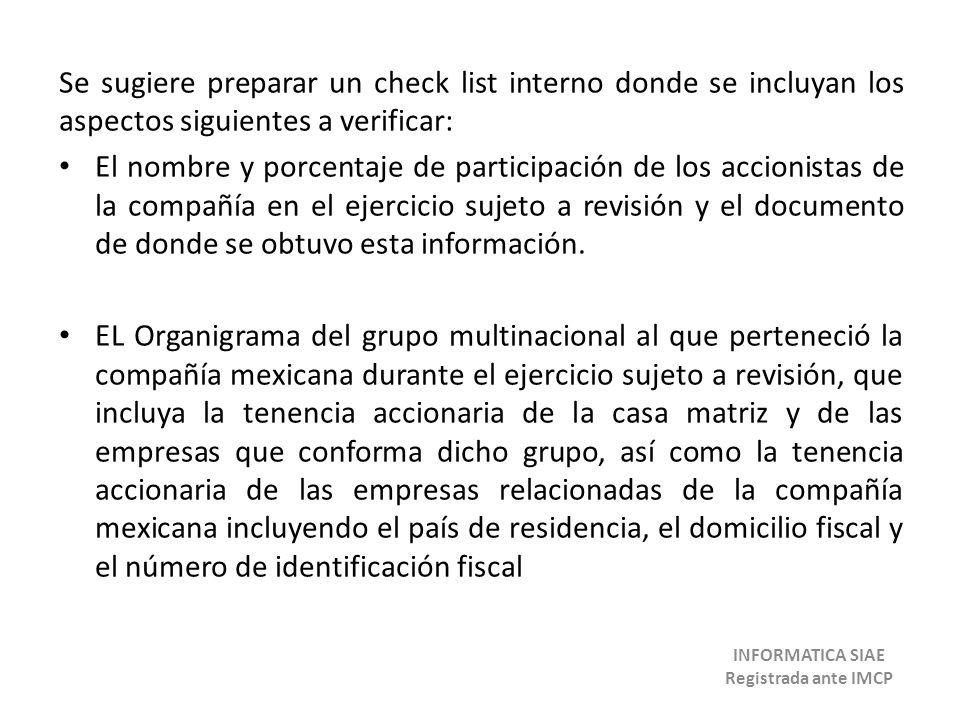 Se sugiere preparar un check list interno donde se incluyan los aspectos siguientes a verificar: El nombre y porcentaje de participación de los accion