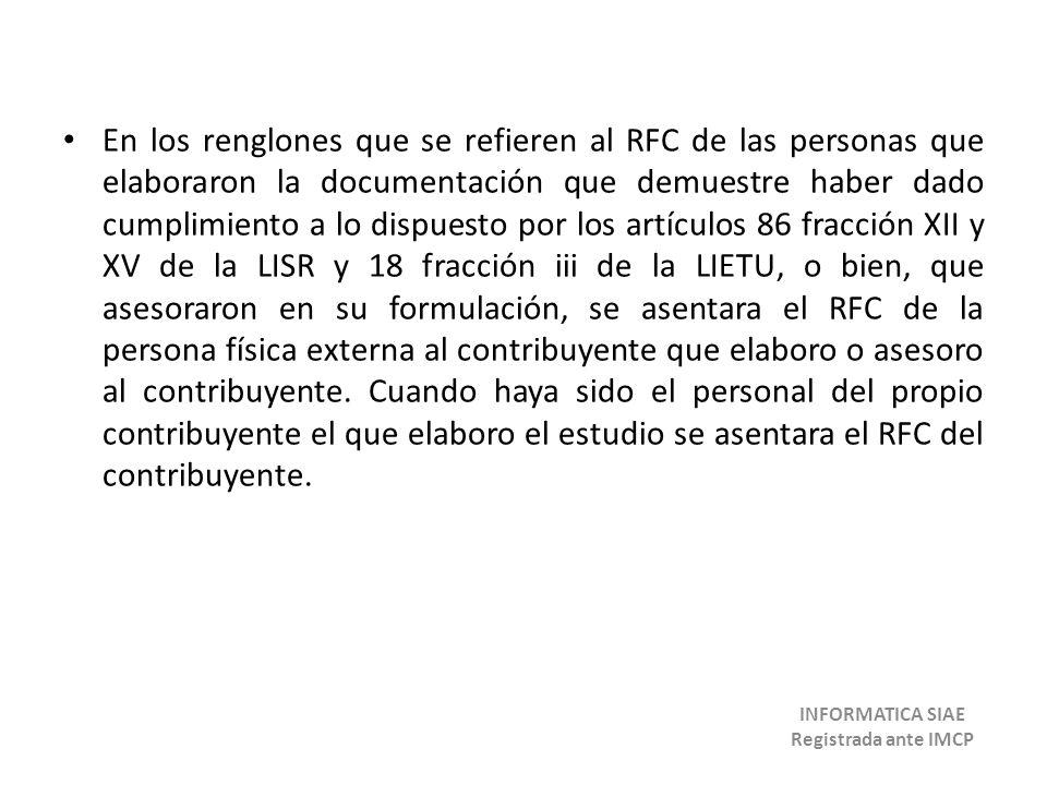 En los renglones que se refieren al RFC de las personas que elaboraron la documentación que demuestre haber dado cumplimiento a lo dispuesto por los a