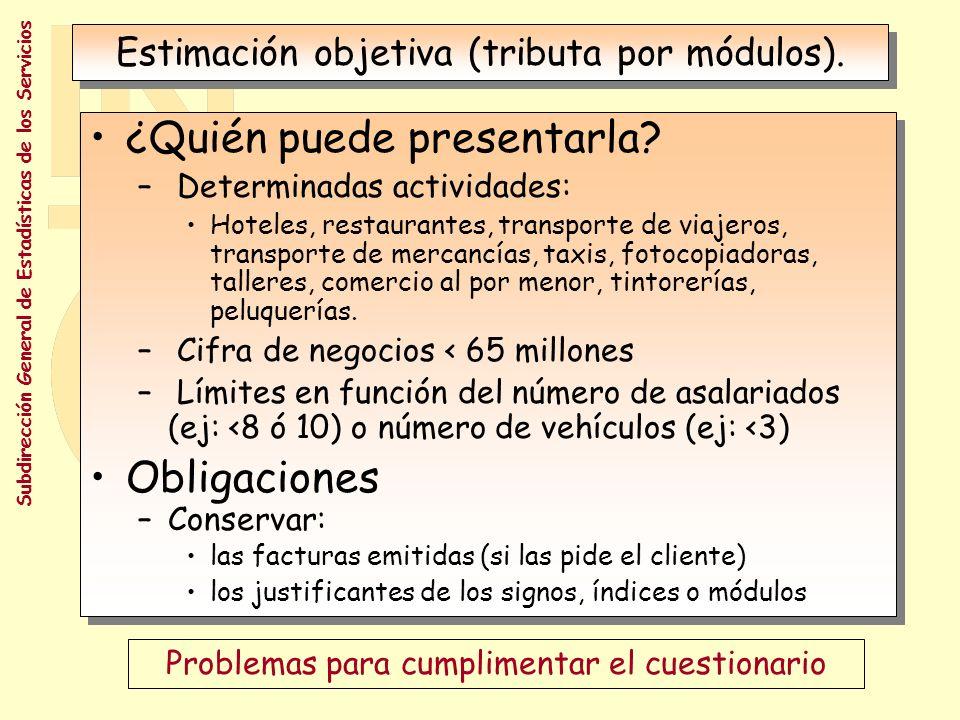 Subdirección General de Estadísticas de los Servicios ¿Qué ocurre en la realidad.