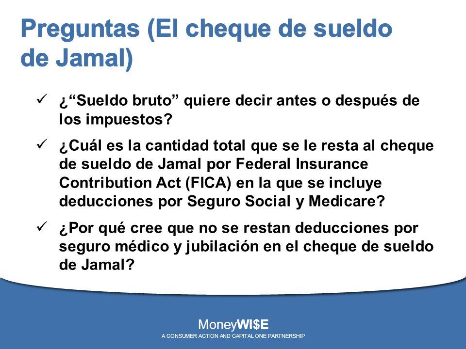 ¿Sueldo bruto quiere decir antes o después de los impuestos? ¿Cuál es la cantidad total que se le resta al cheque de sueldo de Jamal por Federal Insur