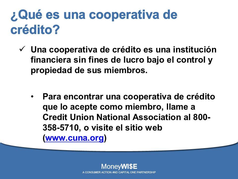 Una cooperativa de crédito es una institución financiera sin fines de lucro bajo el control y propiedad de sus miembros. Para encontrar una cooperativ