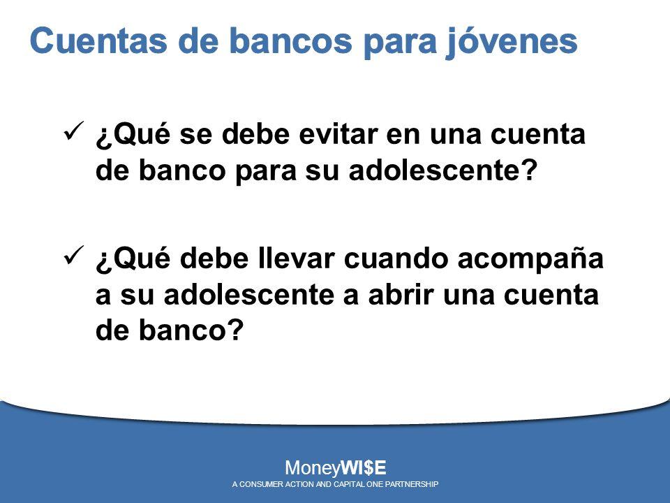 ¿Qué se debe evitar en una cuenta de banco para su adolescente? ¿Qué debe llevar cuando acompaña a su adolescente a abrir una cuenta de banco? MoneyWI