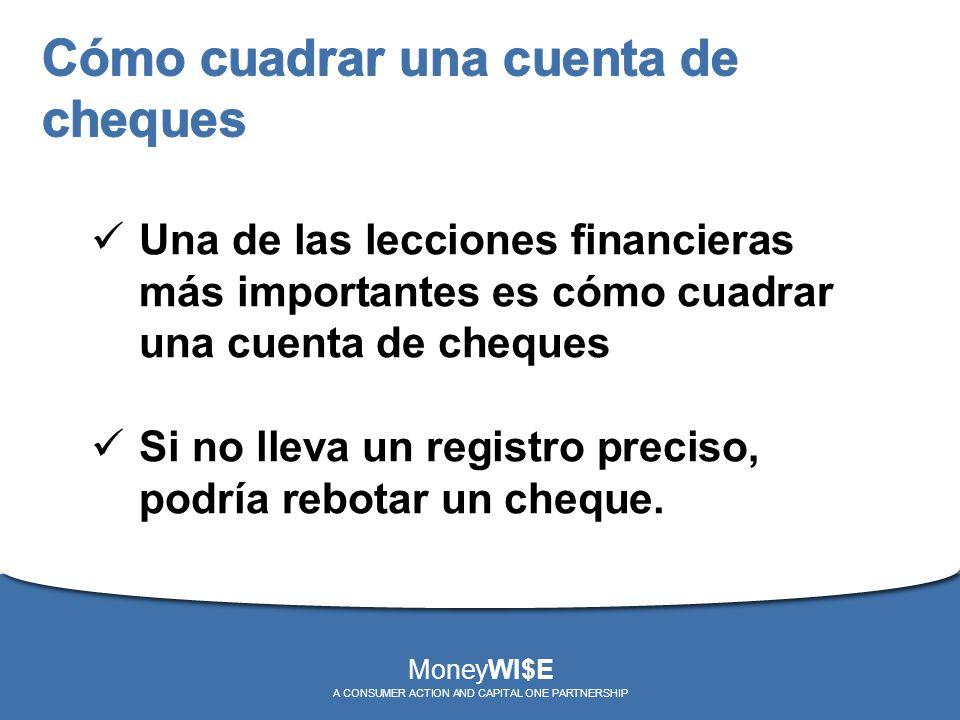Una de las lecciones financieras más importantes es cómo cuadrar una cuenta de cheques Si no lleva un registro preciso, podría rebotar un cheque. Mone