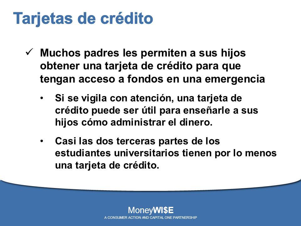 Muchos padres les permiten a sus hijos obtener una tarjeta de crédito para que tengan acceso a fondos en una emergencia Si se vigila con atención, una