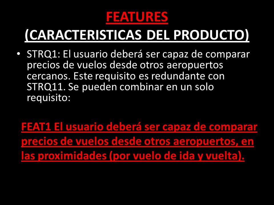 STRQ1: El usuario deberá ser capaz de comparar precios de vuelos desde otros aeropuertos cercanos.