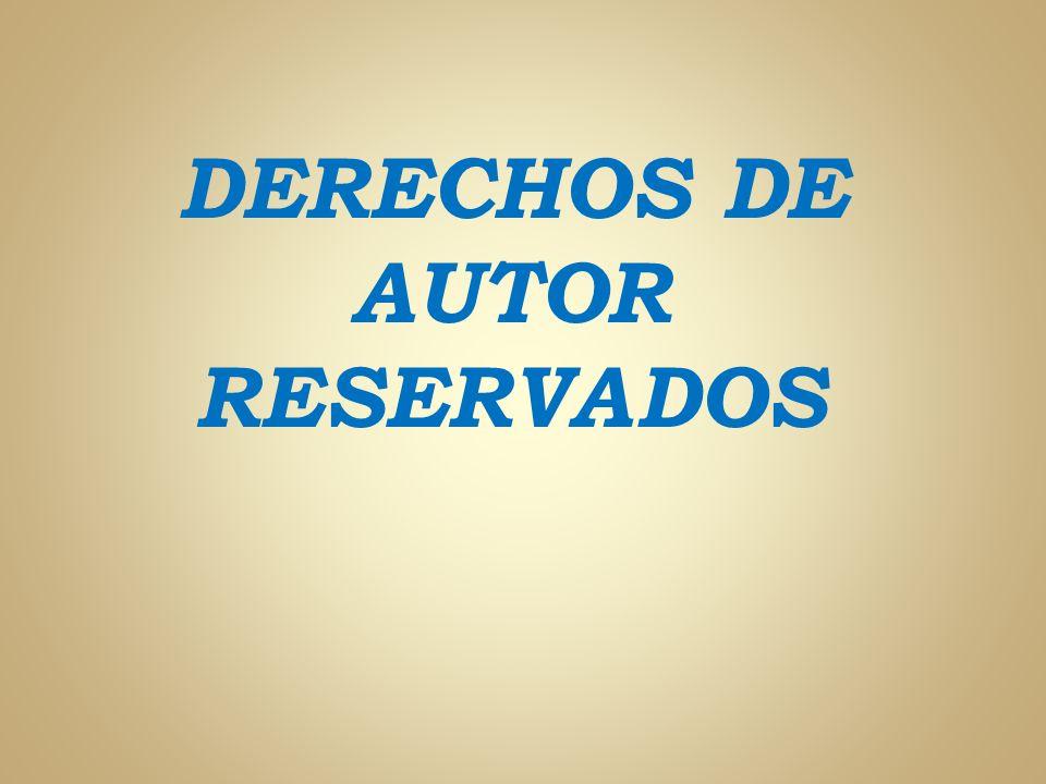 DERECHOS DE AUTOR RESERVADOS