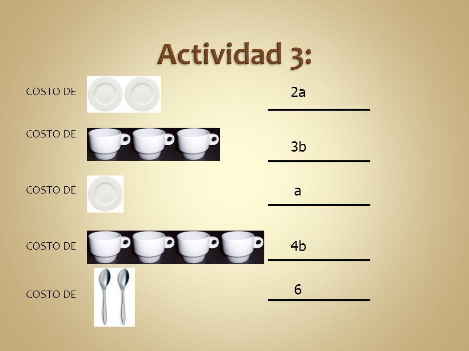 COSTO DE : 2a 3b a 4b 6