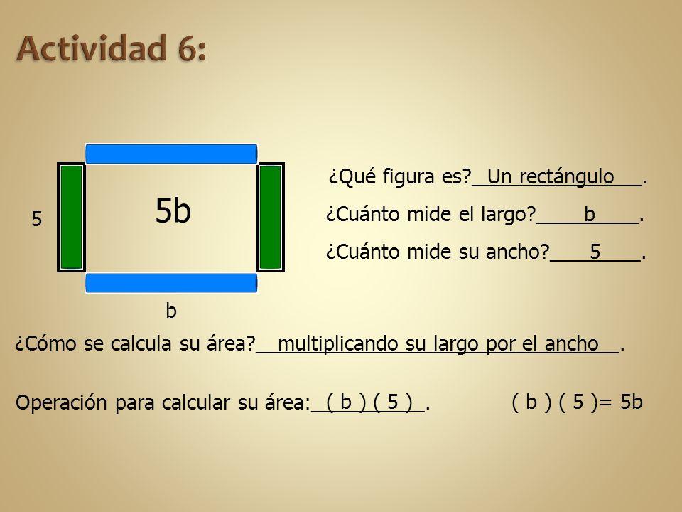 ¿Qué figura es?_______________. ¿Cuánto mide el largo?_________. ¿Cuánto mide su ancho?________. ¿Cómo se calcula su área?____________________________