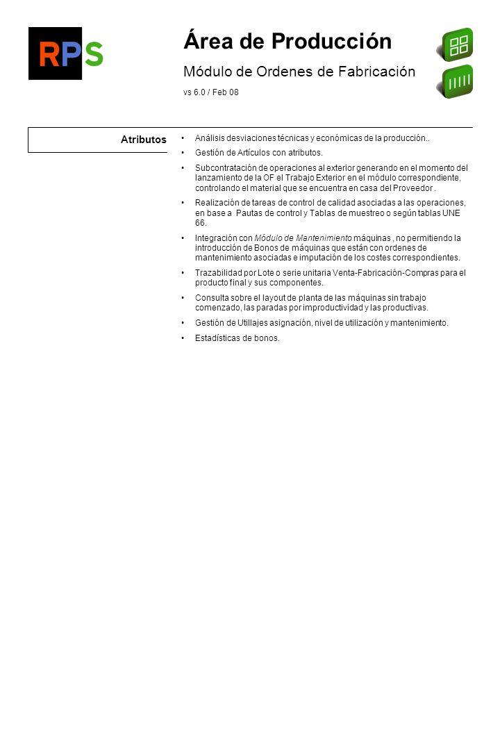 Flujo de información Sistemas de captura de datos en Planta Sistemas de control de presencia Sistemas de cálculo de primas Informes y consultas de Avance de Obra y Obra en curso.