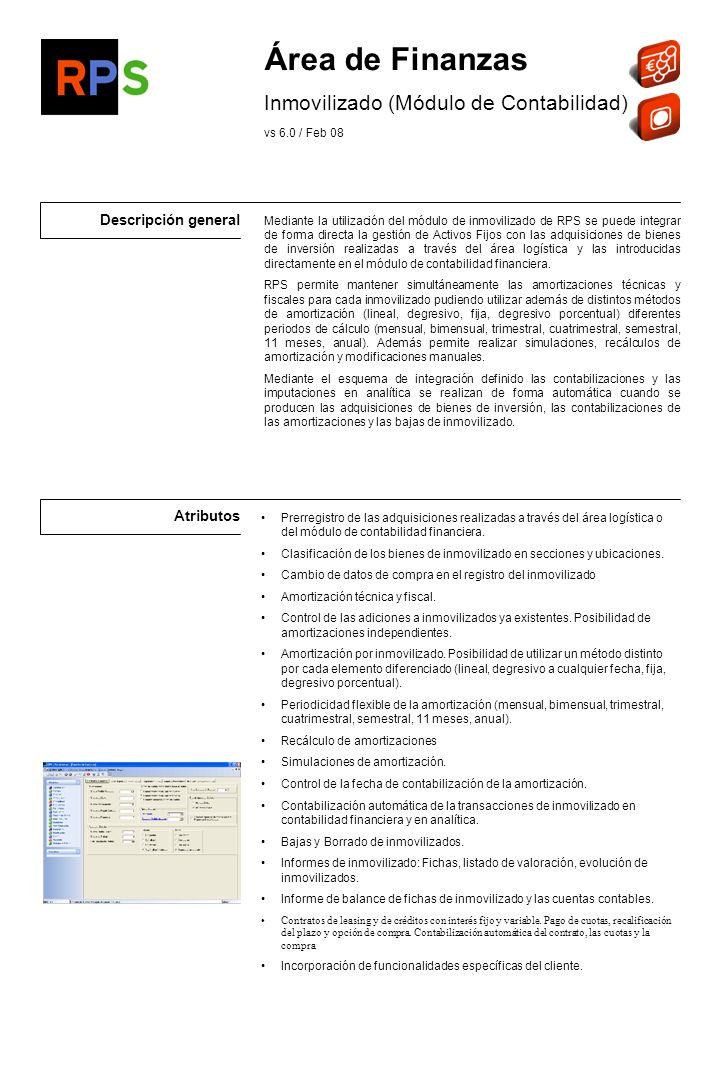 Flujo de información Inmovilizados amortizados con otros sistemas de gestión Listados de amortizaciones realizadas y futuras por periodo.