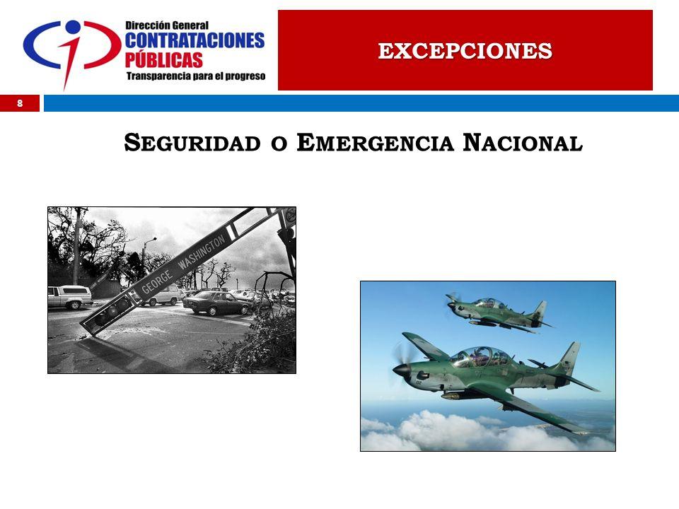 8 S EGURIDAD O E MERGENCIA N ACIONAL EXCEPCIONES