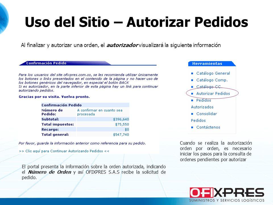 El portal presenta la información sobre la orden autorizada, indicando el Número de Orden y así OFIXPRES S.A.S recibe la solicitud de pedido.