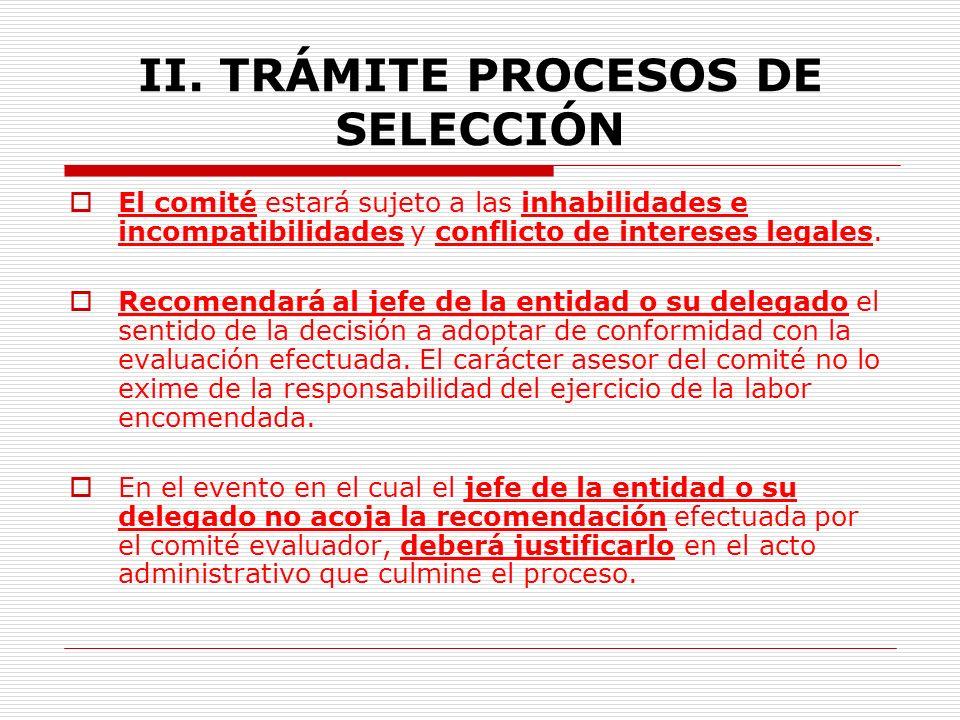 II.TRÁMITE PROCESOS DE SELECCIÓN 1.6. Comités Asesores Evaluadores.(Parág.