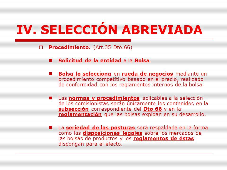 IV.SELECCIÓN ABREVIADA C. Selección Comisionista comprador.