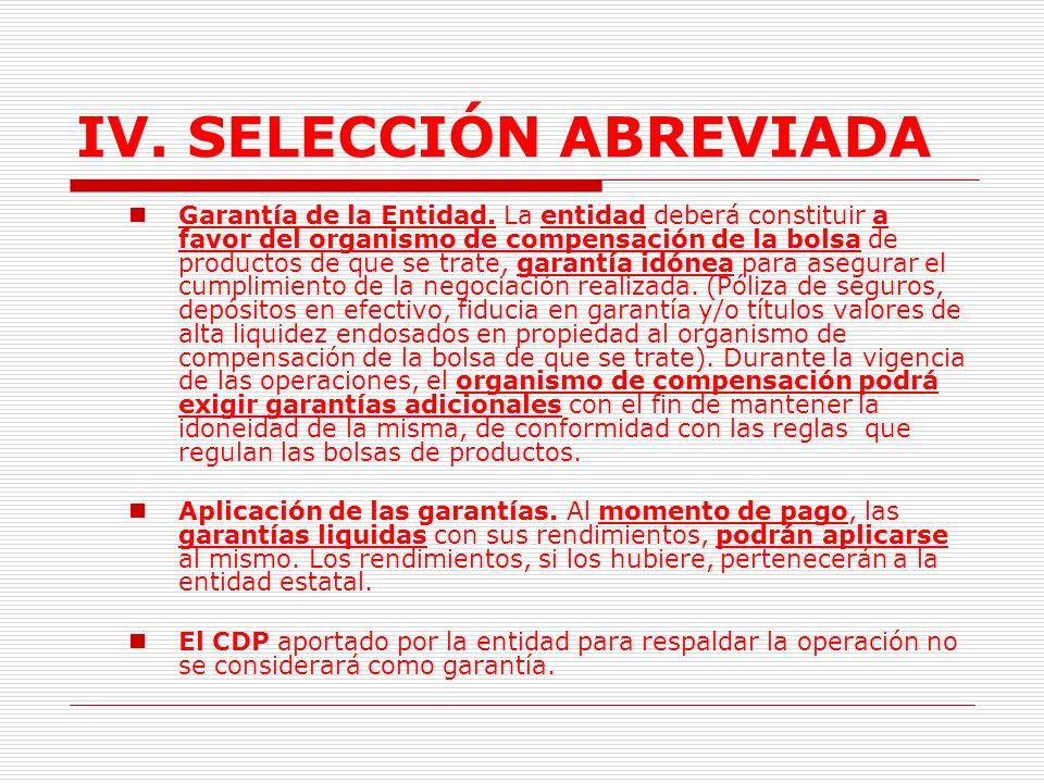 IV.SELECCIÓN ABREVIADA D. Contrato de Comisión.(Arts.36,37,38 Dto 66) Contrato normas comerciales.