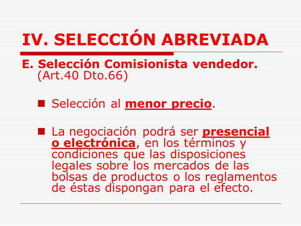IV.SELECCIÓN ABREVIADA Garantía de la Entidad.