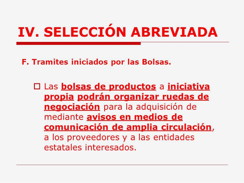 IV.SELECCIÓN ABREVIADA E. Selección Comisionista vendedor.