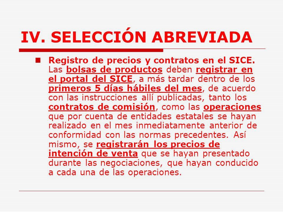 IV.SELECCIÓN ABREVIADA 1.3.3.3. Condiciones especiales de ejecución.