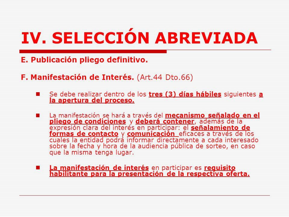 IV.SELECCIÓN ABREVIADA 1.2.2. Trámite. (Arts. 8, 44 Dto.66) A.Requisitos previos.
