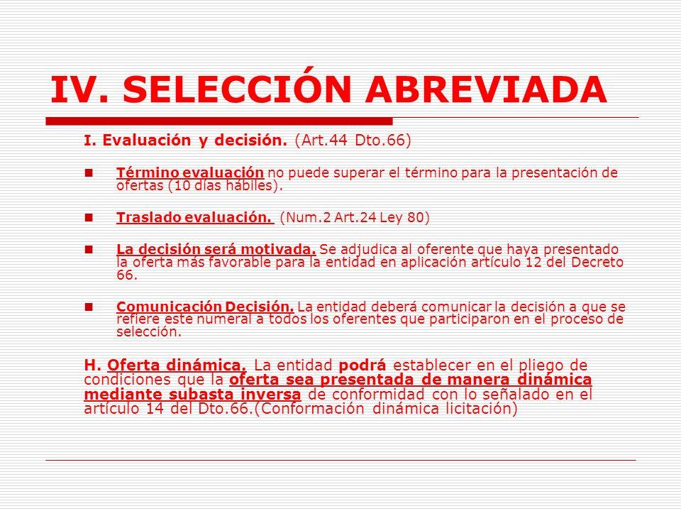 IV.SELECCIÓN ABREVIADA H. Plazo presentación ofertas.
