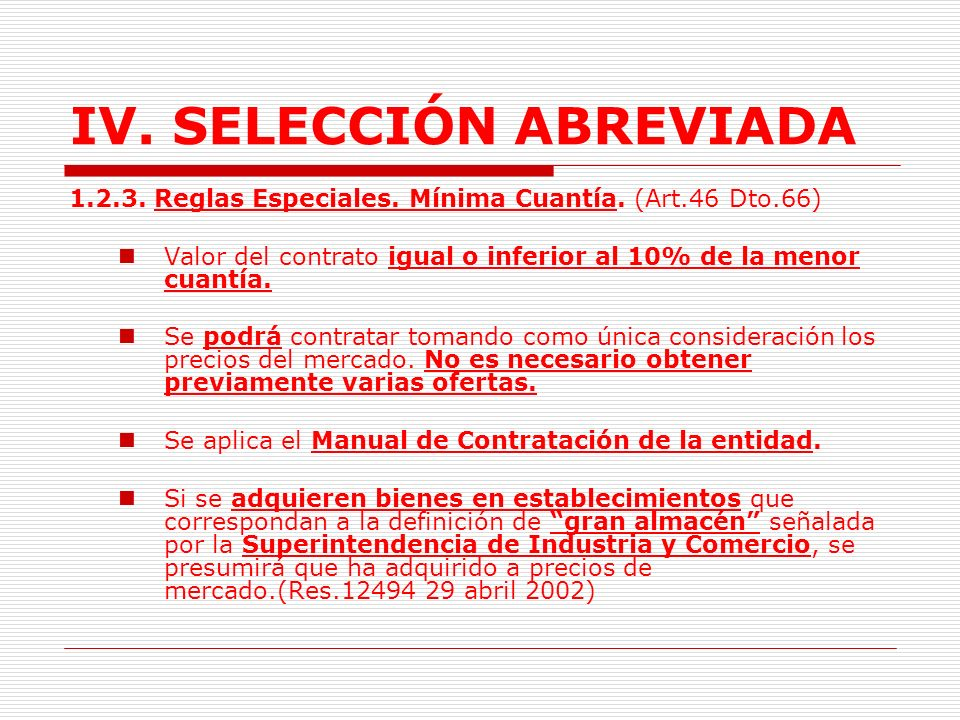 IV.SELECCIÓN ABREVIADA I. Evaluación y decisión.
