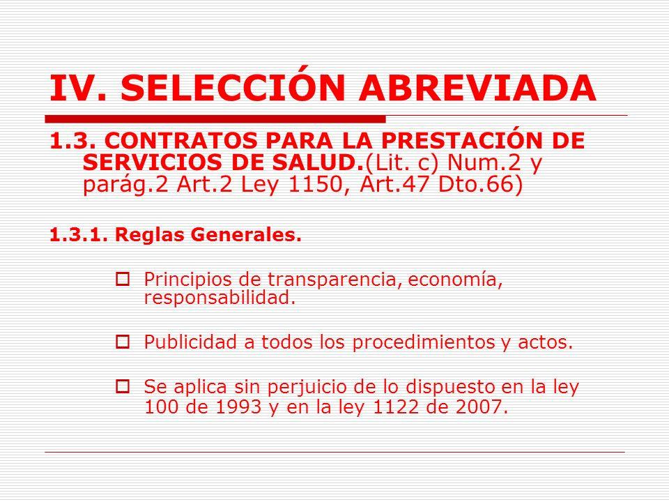 IV.SELECCIÓN ABREVIADA 1.2.3. Reglas Especiales. Mínima Cuantía.