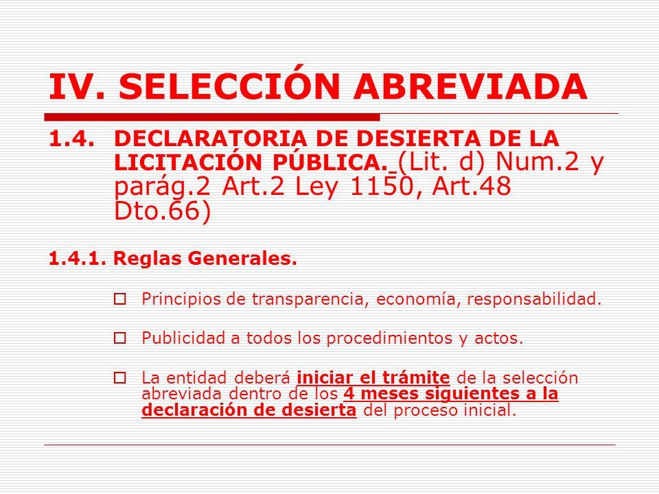 IV.SELECCIÓN ABREVIADA 1.3.2. Reglas especiales.