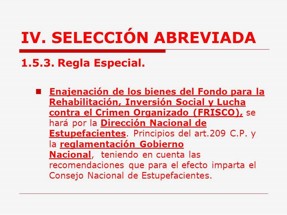 IV.SELECCIÓN ABREVIADA 1.5.2.