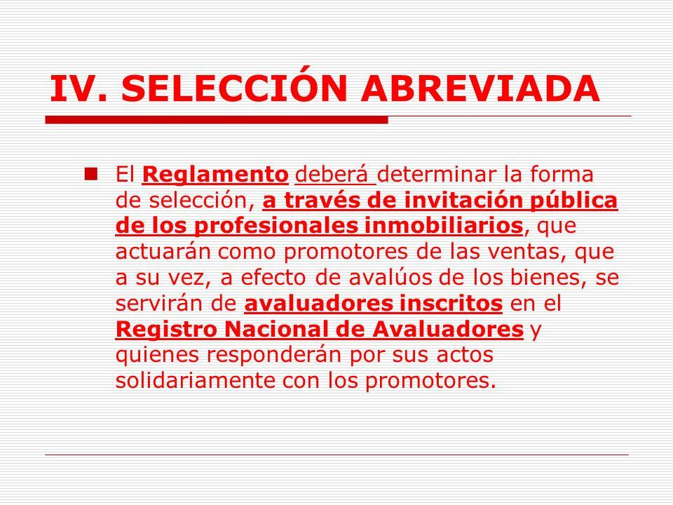IV.SELECCIÓN ABREVIADA 1.5.3. Regla Especial.
